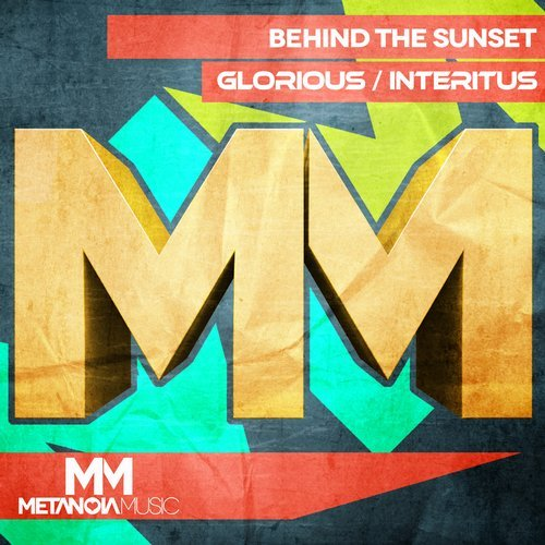 BEHIND THE SUNSET – GLORIOUS / INTERITUS (ORIGINAL MIX)