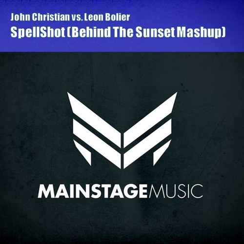 JOHN CHRISTIAN VS. LEON BOLIER – SPELLSHOT (BEHIND THE SUNSET MASHUP)