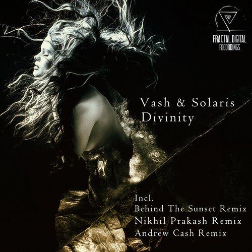 VASH & SOLARIS – DIVINITY (BEHIND THE SUNSET REMIX)